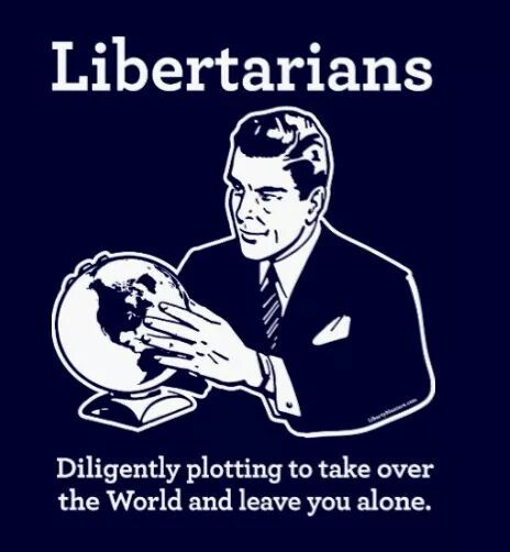 Libertarians, Leave You Alone